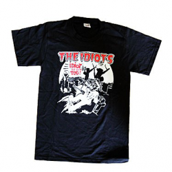 "The Idiots T-Shirt ""Idiot bis zum Tod !"""