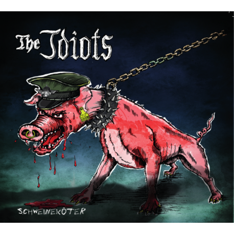"The Idiots CD ""Schweineköter"""