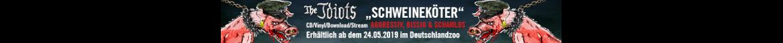 """The Idiots """"Schweineköter"""""""
